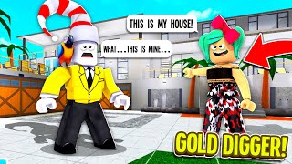 I Caught A Gold Digger Pretending My House Was HERS.. (Roblox)