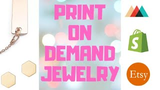 Print On Demand Jewelry Using Printful | Custom Engraved Earrings | Shopify & ETSY Integrated