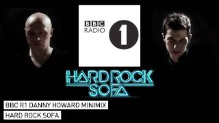 Hard Rock Sofa Mix on Danny Howard
