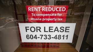 'Insane' property tax driving away Vancouver businesses