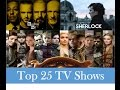 Top 25 TV Shows in the World|