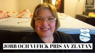 Vlogg | Jobb och Fick pris av Zlatan