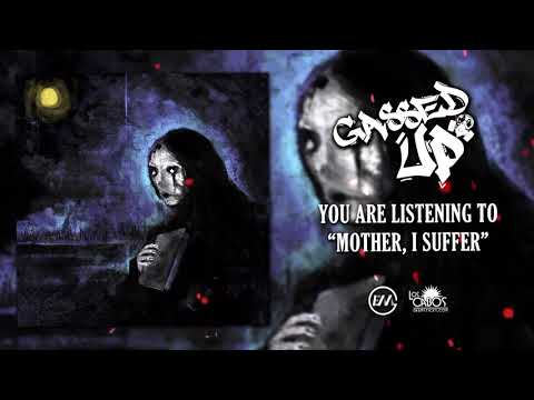 Gassed Up - Mother, I Suffer [Official Stream] (2019) Chugcore Exclusive