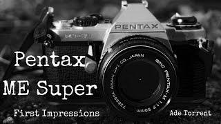 pentax ME Super  35mm Film Camera  First Impressions