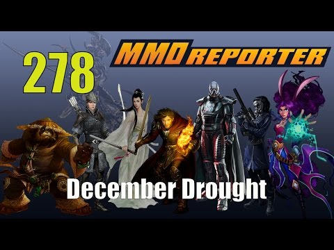 MMO Reporter 278 - December Drought