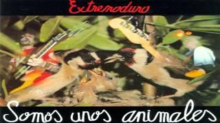 Extremoduro - Somos Unos Animales (Full Album) [1991]