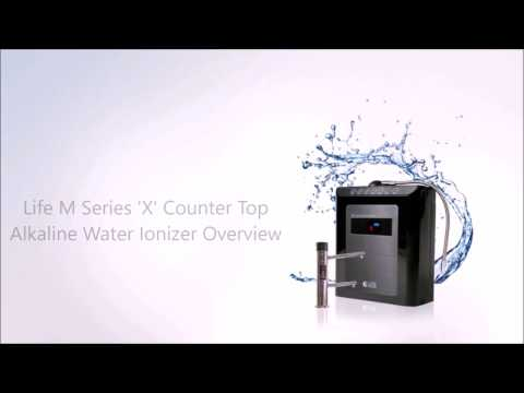 Life Water Ionizers M Series 'X' Counter Top Overview - The Highest Quality Water Ionizers