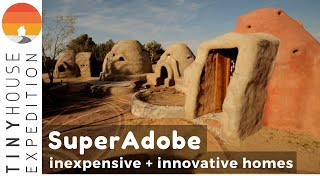 Superadobe Tiny Homes & Emergency Housing: Low-cost Solution