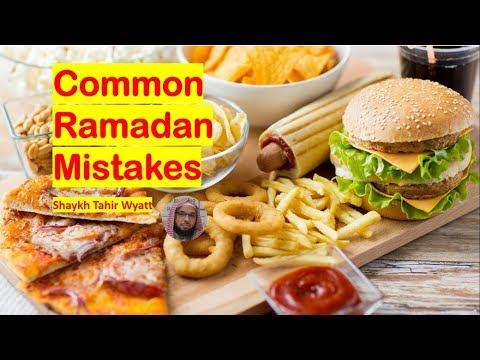 Common Ramadan Mistakes Shaykh Dr Tahir Wyatt USA 2018