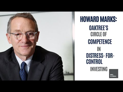 Howard Marks on Oaktree's Circle of Competence in Distress-for-Control Investing