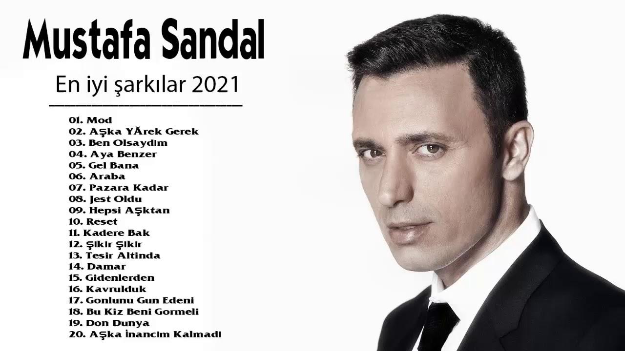 Mustafa Sandal 2021 MIX - Pop Müzik 2021 - Türkçe Müzik 2021 - Albüm Full - 1 Saat