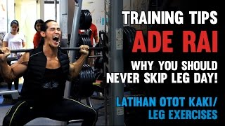 Tips Ade Rai - Latihan Otot Kaki - Never Skip Leg Day!