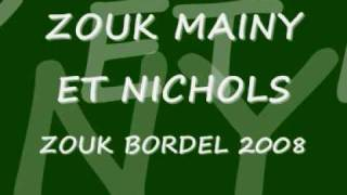 ZOUK BORDEL 2008 MAINY ET NICHOLS