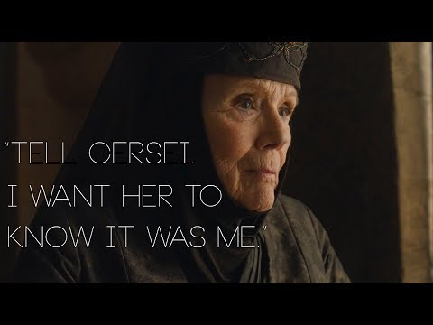 """Olenna Tyrell // """"Tell Cersei. I Want Her To Know It Was Me""""."""