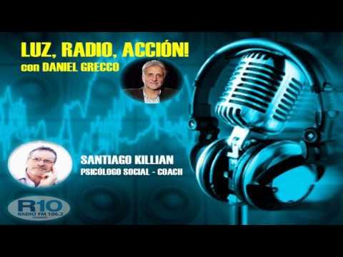 """SANTIAGO KILLIAN EN """"LUZ, RADIO, ACCIÓN"""" - POR RADIO 10 ROSARIO - 106.3"""
