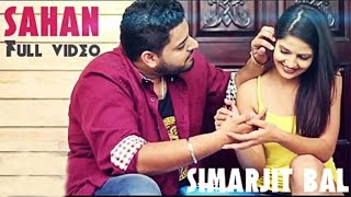 Sahan | Simarjit Bal Ft 2Toniks | Latest Punjabi Song 2015