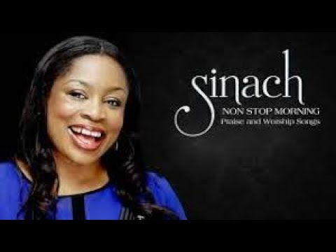 Download Sinach   Non Stop Morning Devotion Worship Songs For Prayers