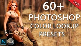 Free 60 Color Lookup Presets for Photoshop CC (Color Grading)