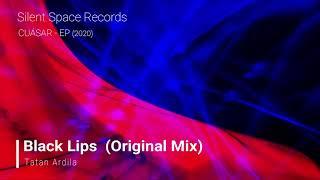 Tatan Ardila - Black Lips (Original Mix)