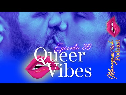 Monogam-ish Podcast   Episode 30   Queer Vibes