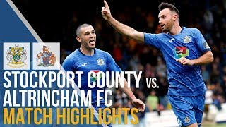 FA Cup - Stockport County Vs Altrincham FC - Match Highlights - 21.10.2018