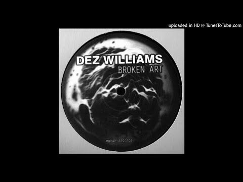 Dez Williams - Weakmind