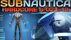 Subnautica HARDCORE Verstärkter Taucheranzug Subnautica German Deutsch Gameplay S2E13