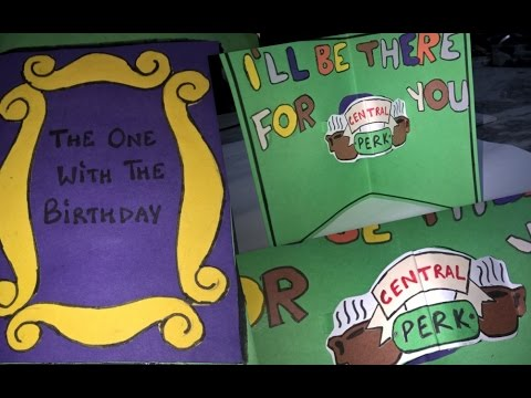 Diy friends tv show themed birthday card youtube diy friends tv show themed birthday card bookmarktalkfo Images