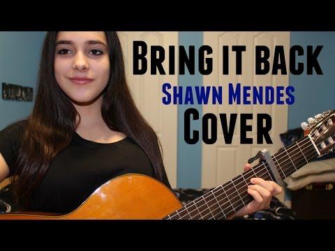 Bring It Back-Shawn Mendes (Vanessa Lamas Cover)