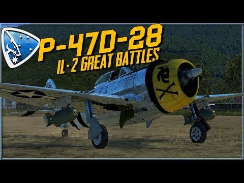 IL-2 Great Battles: P-47D-28