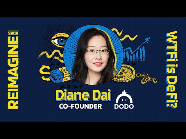 REIMAGINE 2020 v3.0 - Diane Dai - DODO