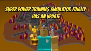 SUPER POWER TRAINING SIMULATOR FINALLY HAS AN UPDATE? | Roblox