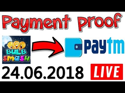 Bulb Smash Application Payment Proof Live 24.06.2018 🤑🤑 | Earn Free Paytm Cash