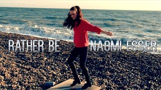 "Download Video Naomi Esser Choreography | ""Rather Be"" - Clean Bandit MP3 3GP MP4"