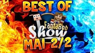 BEST OF : Fanta et Bob - LE  ZAPPING : Ep.27 - MAI #2 !