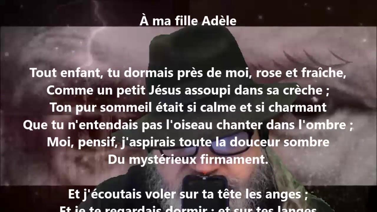 à Ma Fille Adèle Victor Hugo Lu Par Yvon Jean Youtube