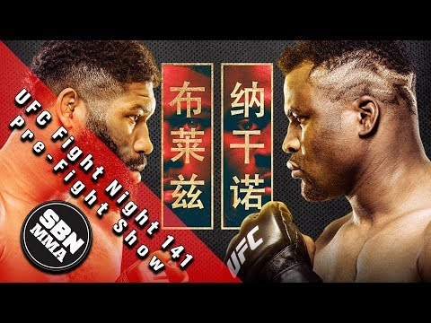 UFC Fight Night 141 'Blaydes Vs. Ngannou 2' Pre-Fight Show