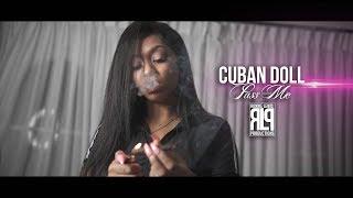 Смотреть клип Cuban Doll - Pass Me