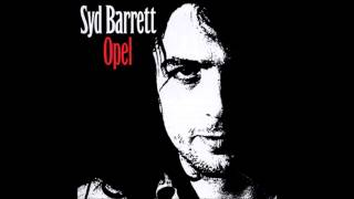 Syd Barrett - Wined And Dined (Opel Album)