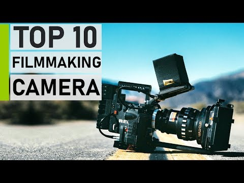 Top 10 Best 4K & 6K Cameras For Filmmaking