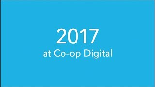 Co-op Digital 2017 highlights
