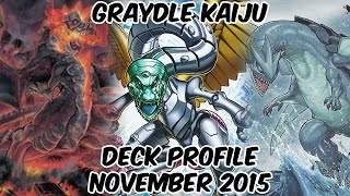 Gradyle Kaiju Deck Profile - NOVEMBER 2015 - MINE MINE MINE!