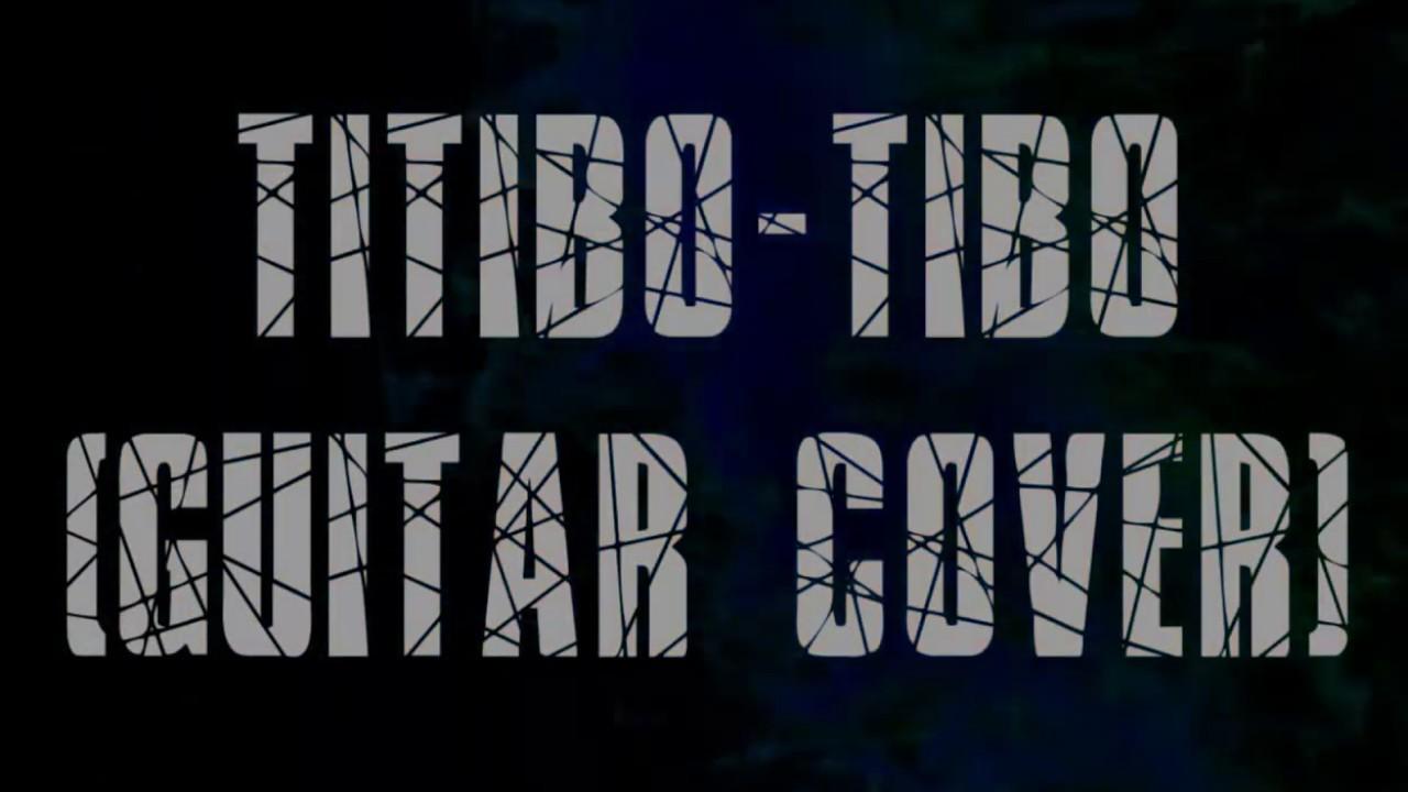 Titibo Tibo Moira Dela Torre Guitar Cover With Lyrics Chords