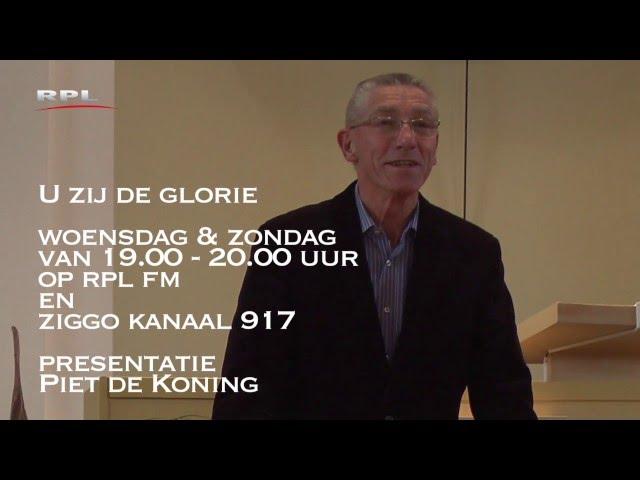 'U zij de glorie' met Piet de Koning op RPL FM