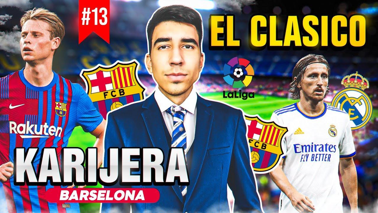 APSOLUTNO LUDILO U EL CLASICU! MAGIČNI FRENKIE! - KARIJERA BARCELONA #13 (FIFA 22)