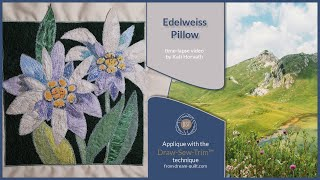 How it was made - Edelweiss Pillow (DST / Time-lapse)