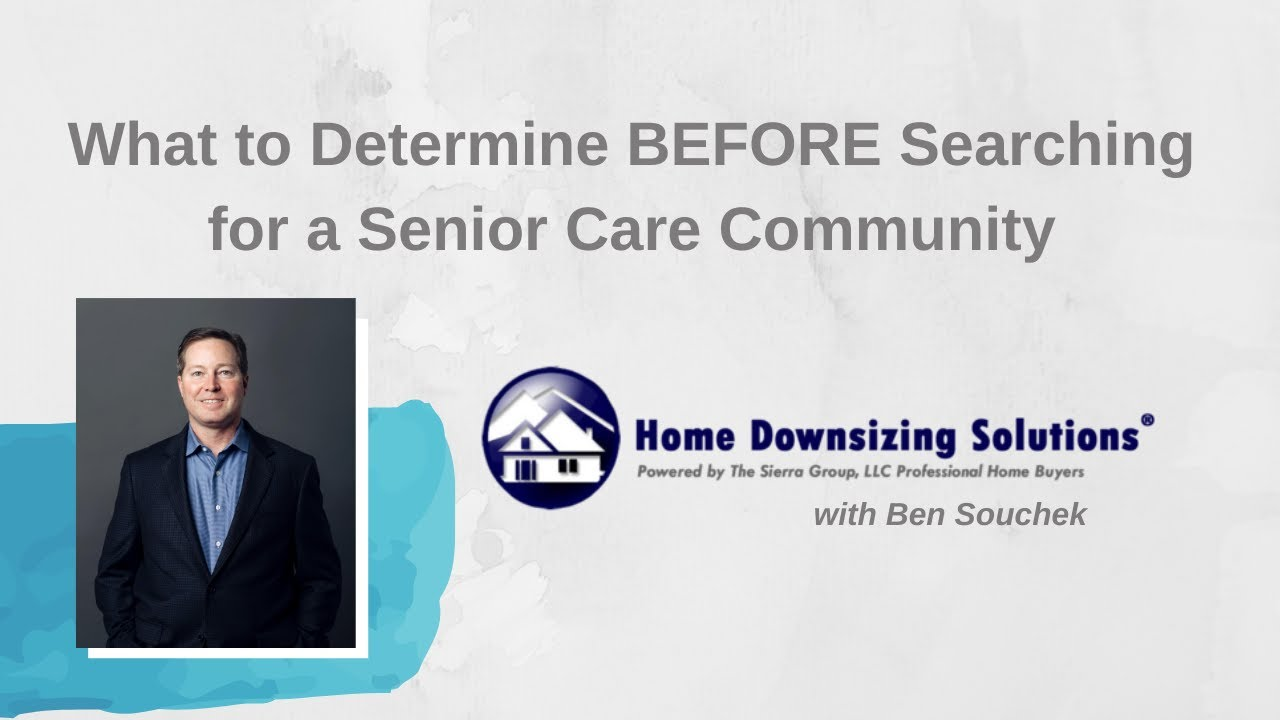 What To Determine Before Searching For A Senior Care Community