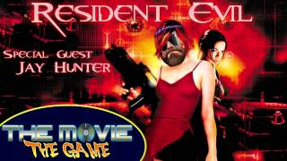 The Movie The Game: Resident Evil with Jay Hunter of OSW Review