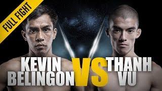 ONE: Full Fight | Kevin Belingon vs. Thanh Vu | Crushing Left Hook | April 2013
