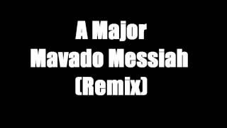 A Major- Mavado Messiah (REMIX)